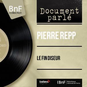 Le fin diseur (Live, Mono Version)