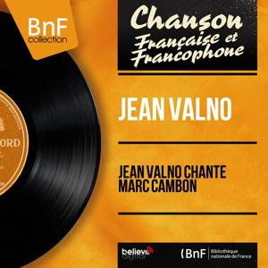Jean Valno chante Marc Cambon (Mono Version)
