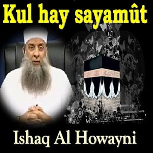 Kul Hay Sayamût (Quran)