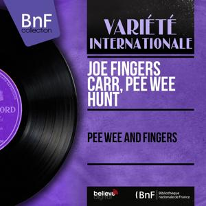 Pee Wee and Fingers (Mono Version)