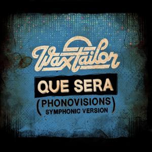 Que Sera (Phonovisions Symphonic Version)