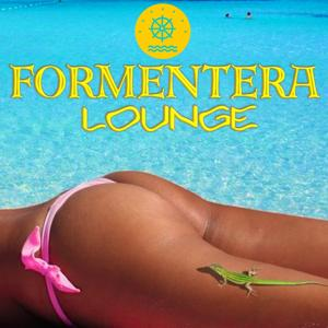 Formentera Lounge 2014 (Italian Style, Formentera Selection)
