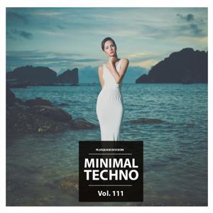 Minimal Techno, Vol. 111