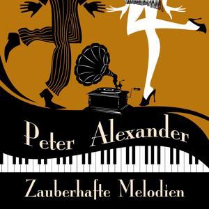 Peter Alexander : Zauberhafte Melodien