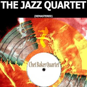 The Jazz Quartet (Remastered)