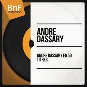 André Dassary en 50 titres (Mono Version)