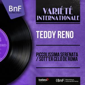 Piccolissima serenata / Sott'er celo de Roma (Mono Version)