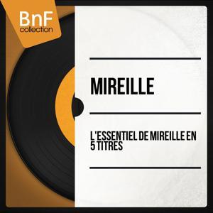 L'essentiel de Mireille en 5 titres (Mono Version)