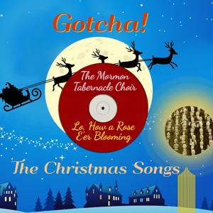 Lo, How a Rose E'er Blooming (The Christmas Songs)