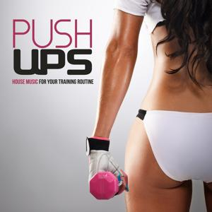 Push Ups (House Music for your Training Routine)
