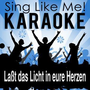 Laßt das Licht in eure Herzen (Karaoke Version)