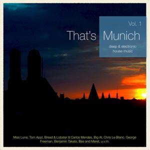 That's Munich, Vol. 1 (Deep & Electronic House Music)
