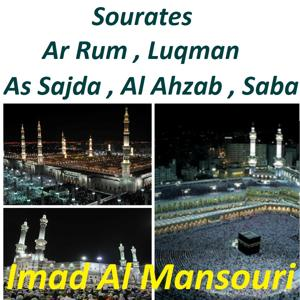 Sourates Ar Rum, Luqman, As Sajda, Al Ahzab, Saba (Quran)