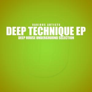 Deep Technique (Deep House Underground Selection)