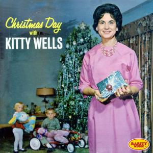 Christmas Day with Kitty Wells