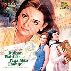Dulhan Wohi Jo Piya Man Bhaaye (Original Motion Picture Soundtrack)