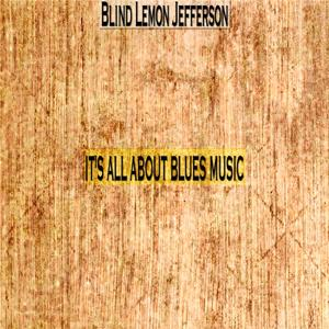 It's All About Blues Music