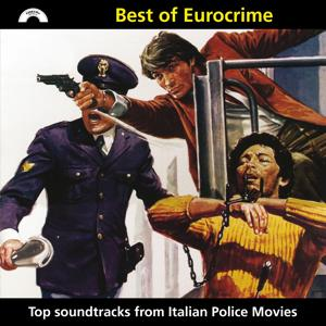 Best of Eurocrime (Top Soundtracks from Italian Police Movies)