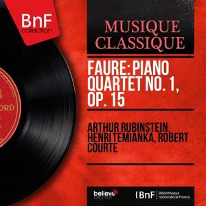 Fauré: Piano Quartet No. 1, Op. 15 (Remastered, Mono Version)