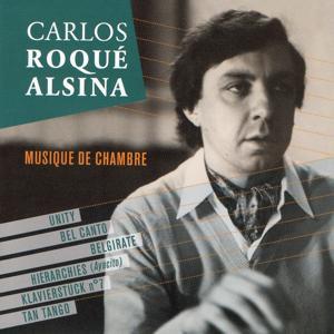 Carlos Roqué Alsina: Musique de chambre