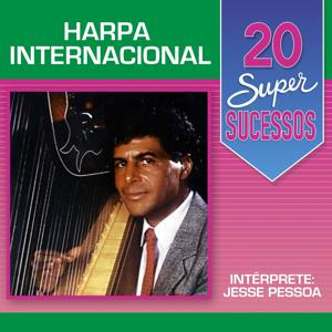 20 Super Sucessos (Harpa Internacional)