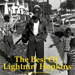 The Best of Lightnin' Hopkins (All Tracks Remastered 2014)