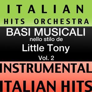 Basi musicale nello stilo dei little tony (instrumental karaoke tracks), Vol. 2