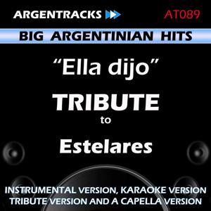 Ella Dijo - Tribute to Estelares - EP