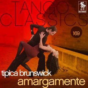 Tango Classics 169: Amargamente