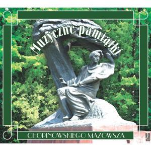 Muzyczne Pamiatki Chopinowskiego Mazowsza