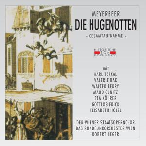Giacomo Meyerbeer: Die Hugenotten [Les Huguenots]