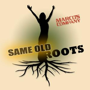 Same Old Roots