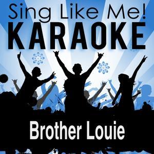 Brother Louie (Bassflow 3.0 Single Mix) (Karaoke Version)