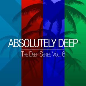 Absolutely Deep - The Deep Series, Vol. 6