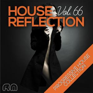 House Reflection - Progressive House Collection, Vol. 66