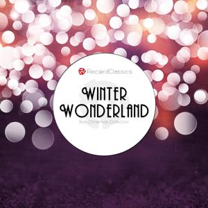 Winter Wonderland (Best Christmas Collection)