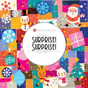 Surprise! Surprise!, Vol. 6 (The Ultimate Christmas Collection)
