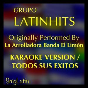 Pistas Musicales (Karaoke Version) [Originally Performed By la Arrolladora Banda el Limón]