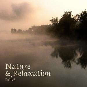 Nature & Relaxation, Vol. 2
