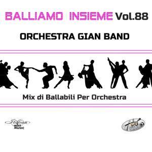 Balliamo insieme, Vol. 88 (Mix di ballabili per orchestra)