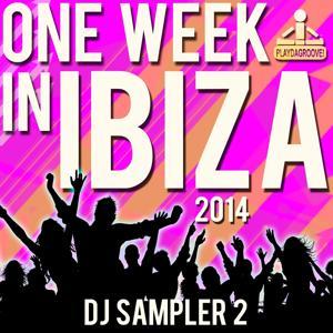 One Week in Ibiza 2014 (DJ Sampler 2)