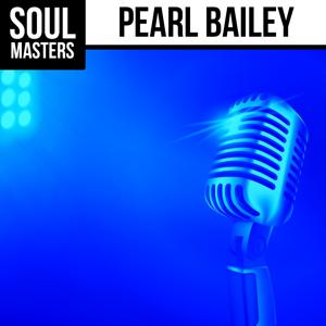 Soul Masters: Pearl Bailey
