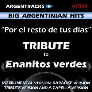 Por el Resto de Tus Dias - Tribute To Enanitos Verdes - EP