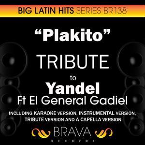Plakito - Tribute To Yandel & el General Gadiel - Ep