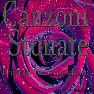 Canzoni Stonate: Tribute to Gianni Morandi