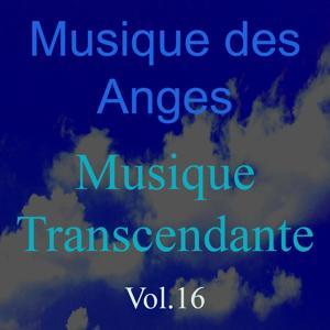 Musique des anges, vol. 16 (Musique transcendante)