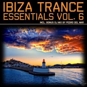 Ibiza Trance Essentials, Vol. 6