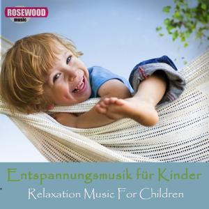 Entspannungsmusik Für Kinder (Relaxation Music for Children)