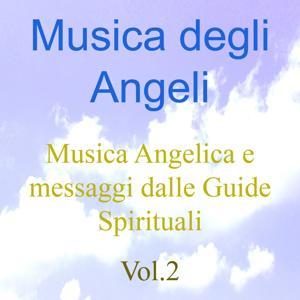 Musica degli angeli, Vol. 2 (Musica angelica e messaggi dalle guide spirituali)