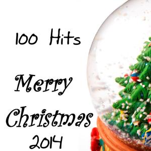 Merry Christmas 2014 (100 Hits)